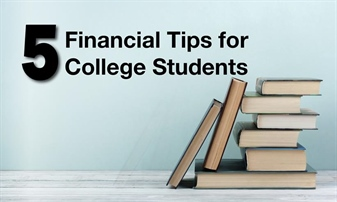 5 Financial Tips For College Students