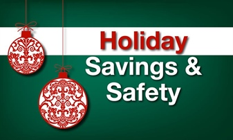 Holiday Savings And Safety